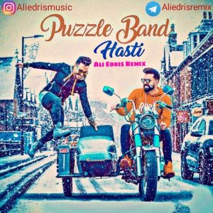 Puzzle Band – Hasti (Ali Edris Remix)