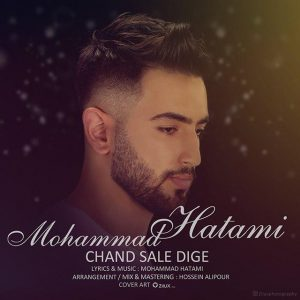 Mohammad Hatami – Chand Sale Dige