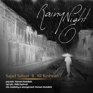 Sajad Saburi & Ali keshvari – Rainy Night
