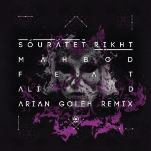 Mahbod – Souratet Rikht (Arian Goleh Remix)
