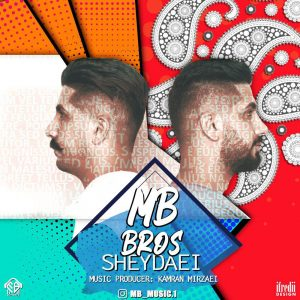 MB Brothers – Sheydaei