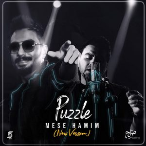 Puzzle – Mese Hamim (New Version)