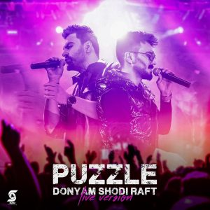 Puzzle – Donyam Shodi Raft (Live Version)