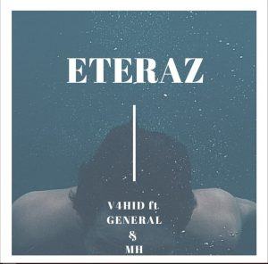 V4HID ft General and MH – Eteraz